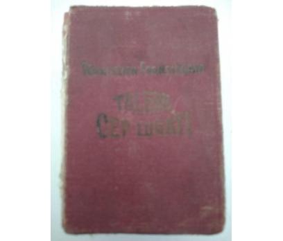 TÜRKÇEDEN FRANSIZCAYA TALEBE CEP LUGATI (1933)