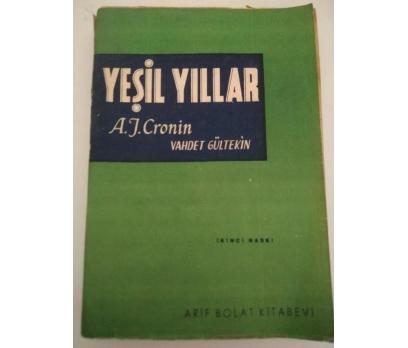 YEŞİL YILLAR - A.J.CRONIN (1946)