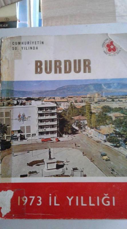 BURDUR 1973 İL YILLIĞI - CUMHURİYETİN 50. YILINDA 1