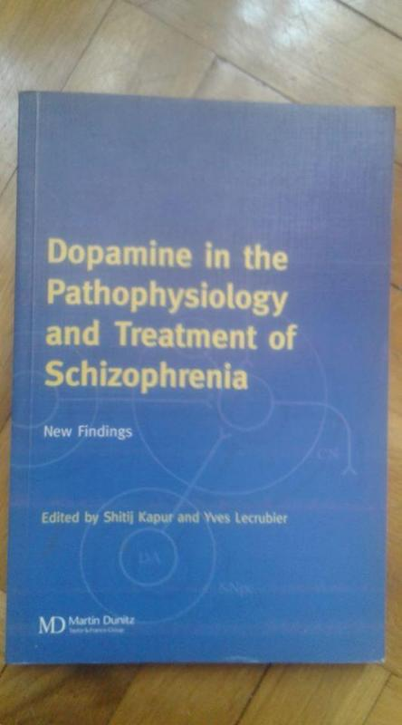 Dopamine in the Pathophysiology and Treatment of S 1