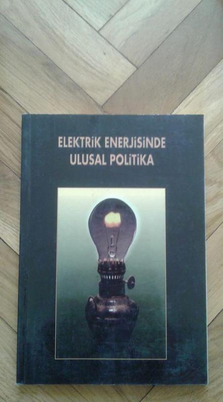 ELEKTRİK ENERJİSİNDE ULUSAL POLİTİKA 1