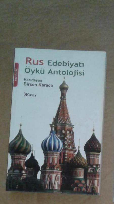 RUS EDEBİYATI ÖYKÜ ANTOLOJİSİ  Birsen Karaca 1