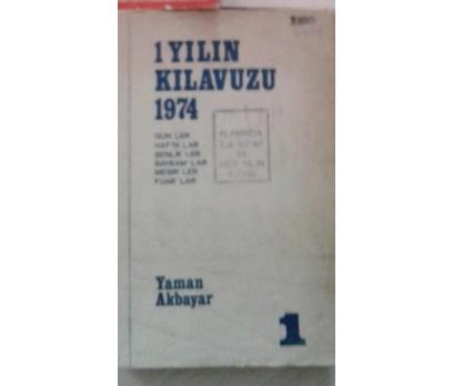 1 YILIN KILAVUZU-1974-GÜNLER-HAFTALAR-ŞENLİKLER YA