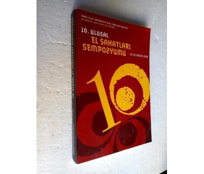 10. ULUSAL EL SANATLARI SEMPOZYUMU 19-20 Kasm 2009