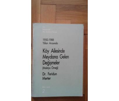 1950-1988 YILLARI ARASINDA - KÖY AİLESİNDE MEYDANA