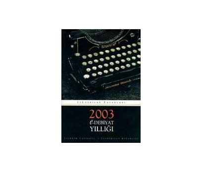 2003 E-EDEBİYAT YILLIĞI
