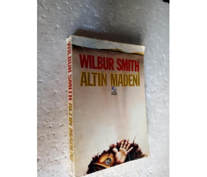 ALTIN MADENİ Wilbur Smith 1