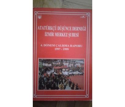 Atatürkçü Düşünce Derneği İzmir Merkez Şubesi 4.Dö