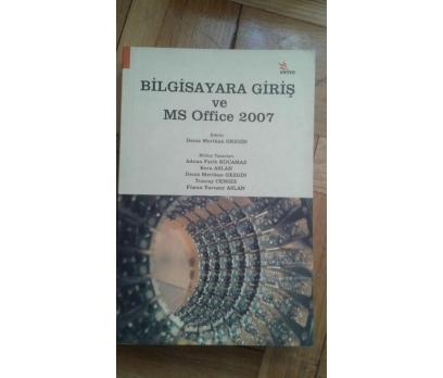 BİLGİSAYARA GİRİŞ VE MS OFFICE 2007