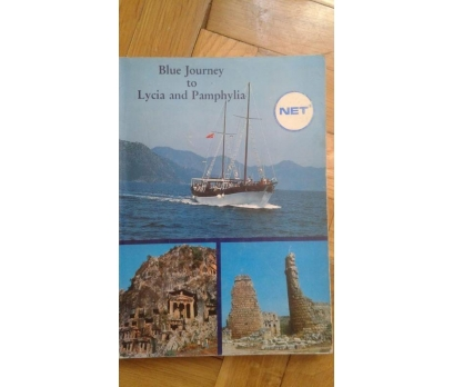 BLUE JOURNEY AND LYCIA AND PAMPHYLIA İLHAN AKŞİT