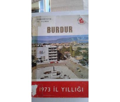 BURDUR 1973 İL YILLIĞI - CUMHURİYETİN 50. YILINDA