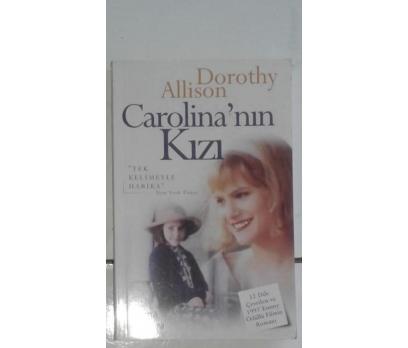 CAROLİNA'NIN KIZI DOROTHY ALLISON