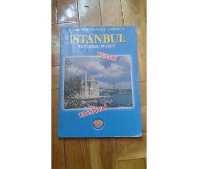 İLİMİZİ VE BÖLGEMİZİ TANIYALIM - İSTANBUL VE MARMA