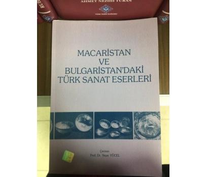 MACARİSTAN VE BULGARİSTAN'DAKİ TÜRK SANAT ESERLERİ