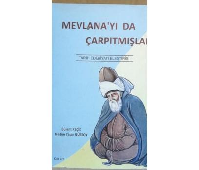 MEVLANAYI'DA ÇARPITMIŞLAR  BÜLENT KEÇİK - NEDİM YA