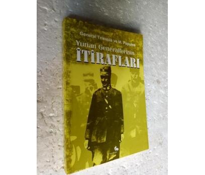 YUNAN GENERALLERİNİN İTİRAFLARI General Trikupis v 1
