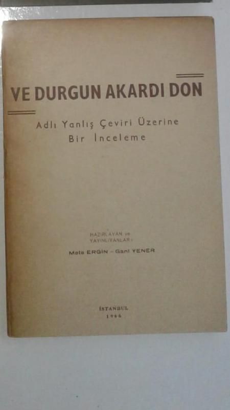 Ve Durgun Akardı Don - Adlı Yanlış Çeviri Üzerine 1