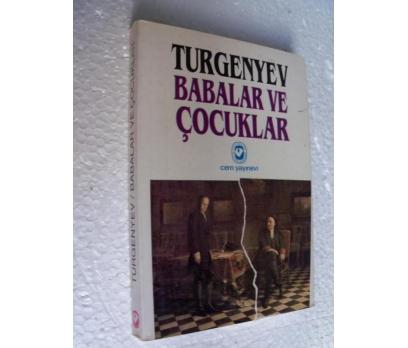 BABALAR VE OĞULLAR (OĞULLAR) İvan Turgenyev CEM YY