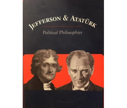 GARRETT WARD SHELDON JEFFERSON & ATATÜRK POLITICAL