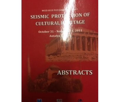 SEISMIC PROTECTION OF CULTURAL HERITAGE 2011