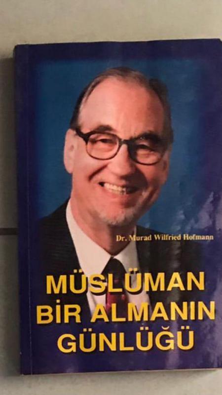 Müslüman Bir Almanın Günlüğü Dr. Murad Wilfried Ho 1