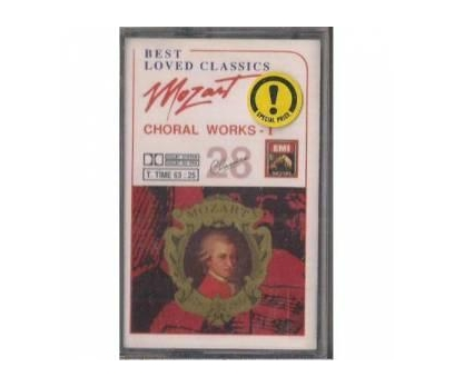 Best Loved Classics - 28 Mozart Choral Works 1