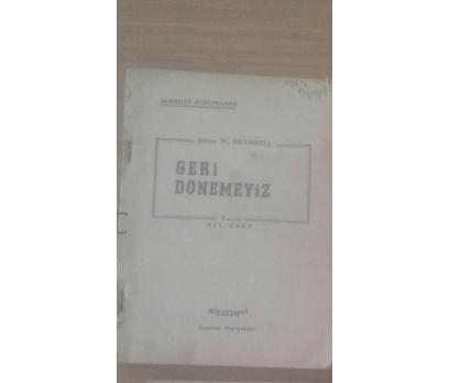 GERİ DÖNEMEYİZ JAMES W. DRAWBELL