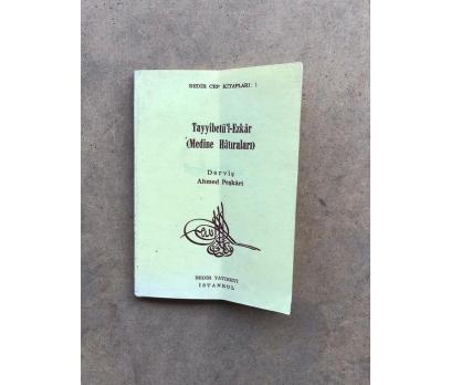 Tayyibetül Ezkar medine hatıraları cep kitabı Derv