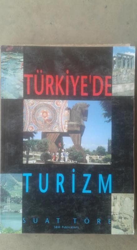 TÜRKİYE'DE TURİZM SUAT TÖRE 1