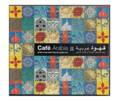 Cafe Arabia - Anthology Of Chillout Classics 2
