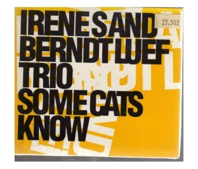 Irene S And Berndt Luef Trio - Some Cats Know