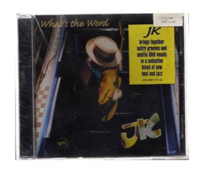 JK - What's The Word