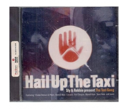 Sly & Robbie Present The Taxi Gang Hail Up The Tax