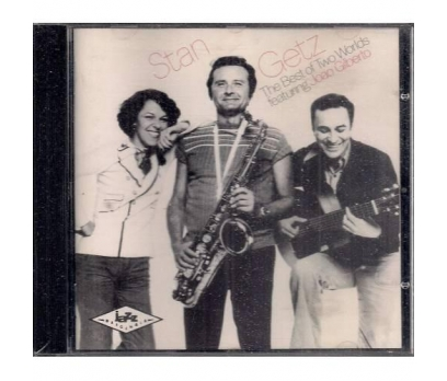 Stan Getz - Joao Gilberto The Best Of Two Worlds