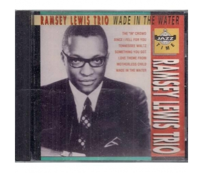 The Ramsey Lewis Trio - Wade In The Water