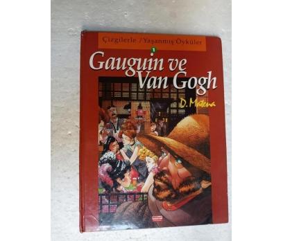 Gauguin ve Van Gogh DICK MATENA Milliyet Yay.