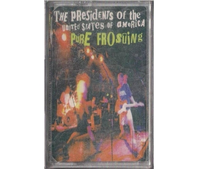 The Presidents Of The U.S.A. - Pure Frosting