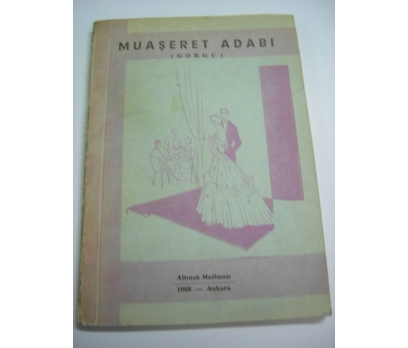 D&K-MUAŞERET ADABI (GÖRGÜ) 1968 ANKARA.