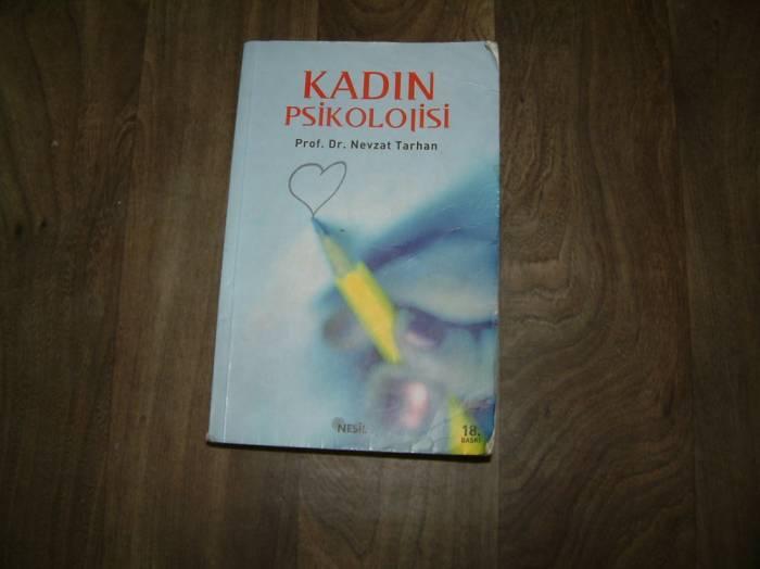 KADIN PSİKOLOJİSİ PROF.DR. NEVZAT TARHAN - 2005 1