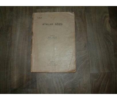 ATALAR SÖZÜ VELET İZBUDAK DEVLET BASIMEVİ - 1936