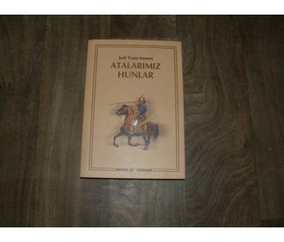 ATALARIMIZ HUNLAR SOFİ TRAM SEMEN - 2007