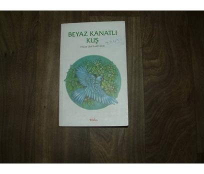 BEYAZ KANATLI KUŞ HASAN LATİF SARIYÜCE - 1999