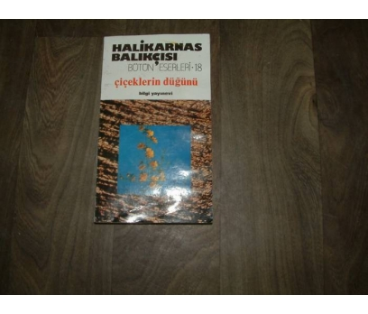 ÇİÇEKLERİN DÜĞÜNÜ HALİKARNAS BALIKÇISI- 1996