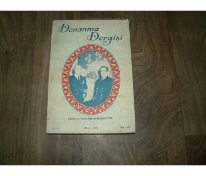 DONANMA DERGİSİ CİLT -65  NİSAN - 1953 SAYI -403
