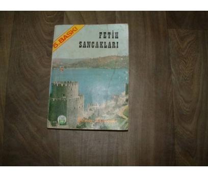 FETİH SANCAKLARI YILMAZ BOYUNAĞA - 1980
