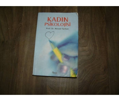 KADIN PSİKOLOJİSİ PROF.DR. NEVZAT TARHAN - 2005