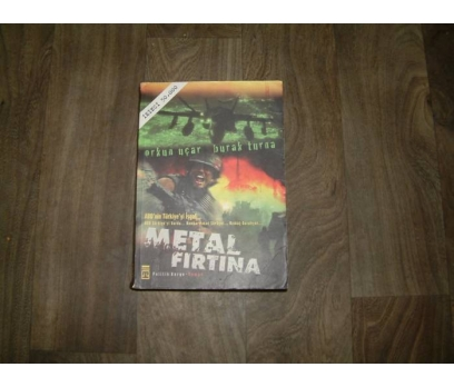 METAL FIRTINA 1 ORKUN UÇAR BURAK TURNA - 2005