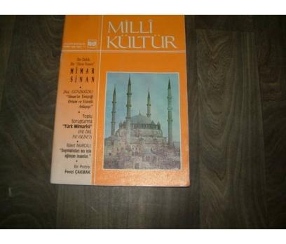 MİLLİ KÜLTÜR  S. 71 - 1990 MİMAR SİNAN BİR DEHA