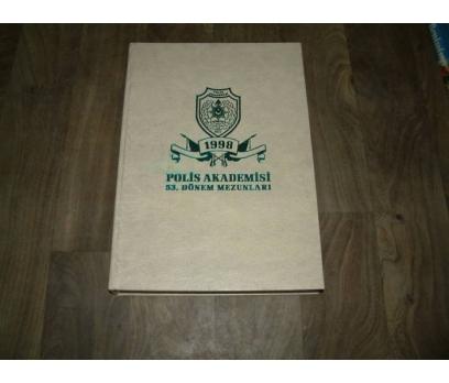 POLİS AKADEMİSİ 53. DÖNEM MEZUNLARI - 1998