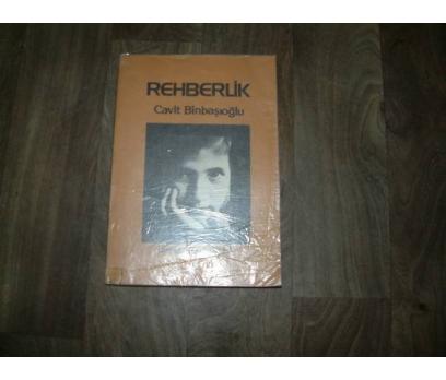 REHBERLİK CAVİT BİNBAŞIOĞLU BİNBAŞI YAYIN-1983